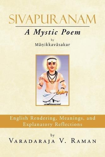 Sivapuranam: A Mystic Poem (Paperback)