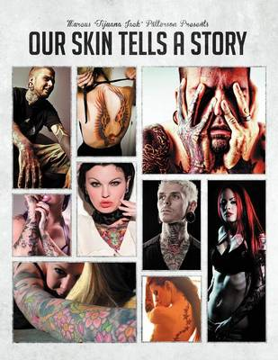 Our Skin Tells a Story: Vol. 1 (Paperback)