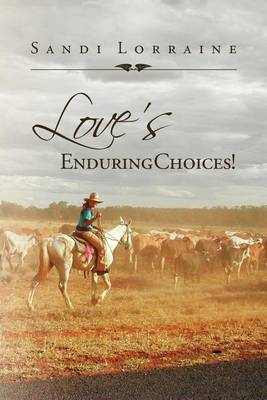 Love's Enduring Choices! (Paperback)