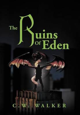 The Ruins of Eden (Hardback)