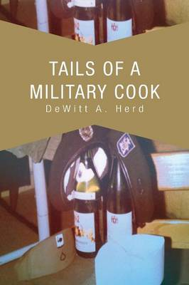Tails of a Military Cook (Paperback)