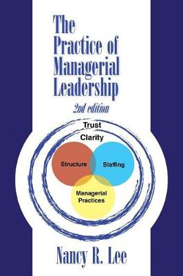 The Practice of Managerial Leadership: Second Edition (Paperback)