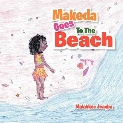 Makeda Goes to the Beach (Paperback)