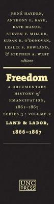 Freedom: A Documentary History of Emancipation, 1861-1867: Series 3, Volume 2: Land and Labor, 1866-1867 (Hardback)
