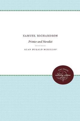 Samuel Richardson: Printer and Novelist (Paperback)