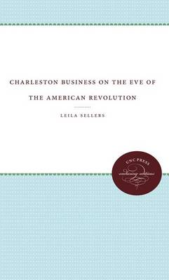Charleston Business on the Eve of the American Revolution (Paperback)