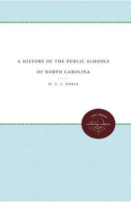 A History of the Public Schools of North Carolina (Paperback)