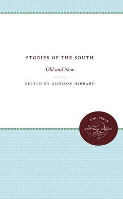 Stories of the South: Old and New (Paperback)