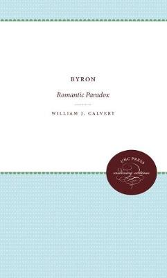 Byron: Romantic Paradox (Paperback)