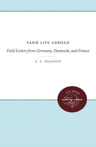 Farm Life Abroad: Field Letters from Germany, Denmark, and France (Paperback)