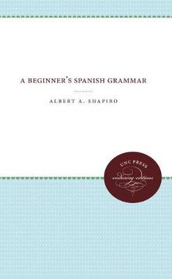 A Beginner's Spanish Grammar (Paperback)