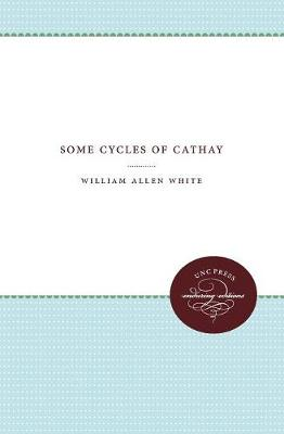 Some Cycles of Cathay - Weil Lectures on American Citizenship (Paperback)