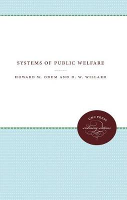 Systems of Public Welfare - UNC Press Enduring Edition (Paperback)