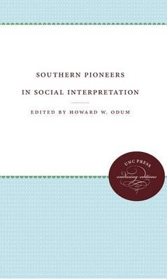 Southern Pioneers in Social Interpretation (Paperback)