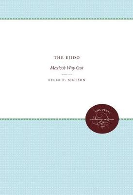 The Ejido: Mexico's Way Out (Paperback)