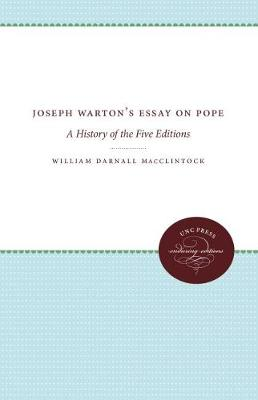 Joseph Warton's Essay on Pope: A History of the Five Editions (Paperback)