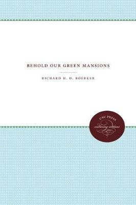 Behold Our Green Mansions (Paperback)