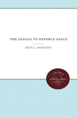 The League to Enforce Peace (Paperback)
