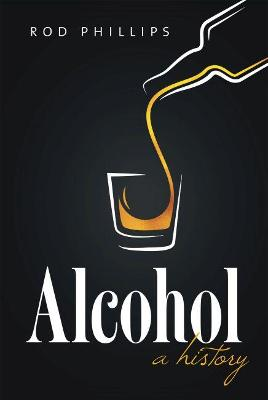 Alcohol: A History (Hardback)