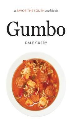 Gumbo: A Savor the South (R) Cookbook - Savor the South (R) Cookbooks (Hardback)