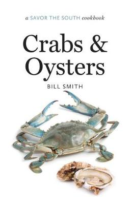 Crabs and Oysters: a Savor the South (R) cookbook - Savor the South Cookbooks (Hardback)