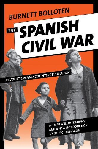 The Spanish Civil War: Revolution and Counterrevolution (Paperback)