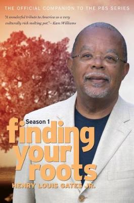 Finding Your Roots, Season 1: The Official Companion to the PBS Series (Paperback)