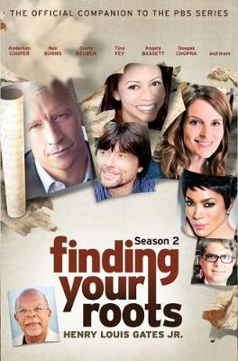 Finding Your Roots, Season 2: The Official Companion to the PBS Series (Hardback)