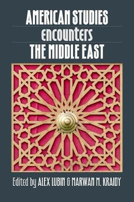 American Studies Encounters the Middle East (Paperback)