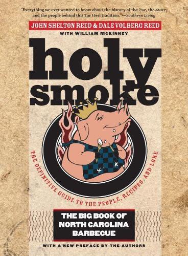 Holy Smoke: The Big Book of North Carolina Barbecue (Paperback)