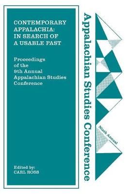 Contemporary Appalachia: In Search of a Usable Past (Paperback)