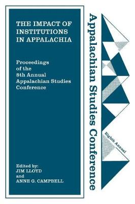 The Impact of Institutions in Appalachia (Paperback)