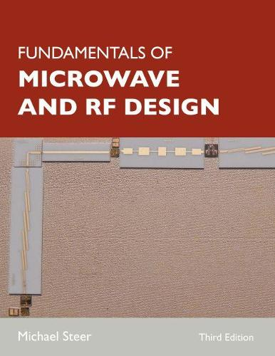 Fundamentals of Microwave and RF Design (Paperback)