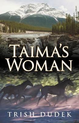 Taima's Woman (Paperback)