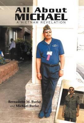 All about Michael: A Vietnam Revelation (Hardback)