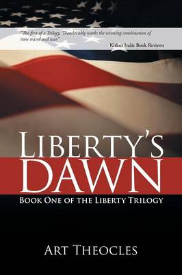 Liberty's Dawn: Book One of the Liberty Trilogy (Paperback)