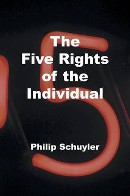 The Five Rights of the Individual (Paperback)