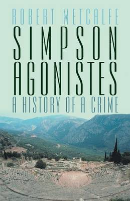 Simpson Agonistes: A History of a Crime (Paperback)