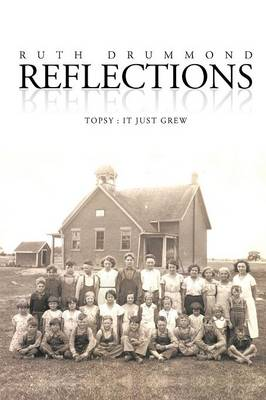 Reflections: Topsy: It Just Grew (Paperback)