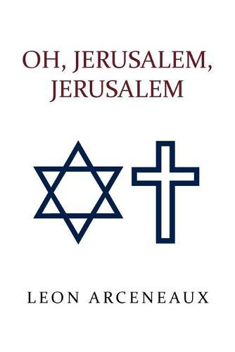 Oh, Jerusalem, Jerusalem (Paperback)