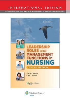Leadership Roles and Management Functions in Nursing: Theory and Application (Paperback)