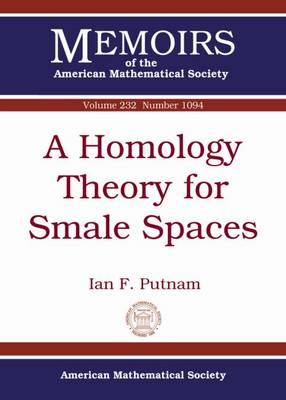 A Homology Theory for Smale Spaces - Memoirs of the American Mathematical Society (Paperback)