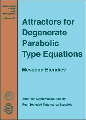Attractors for Degenerate Parabolic Type Equations - Mathematical Surveys and Monographs (Hardback)