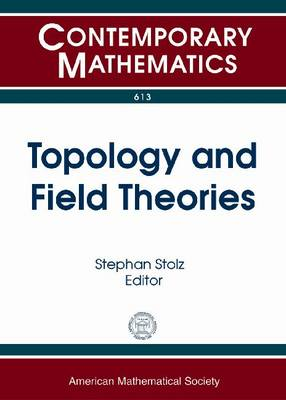 Topology and Field Theories - Contemporary Mathematics (Paperback)