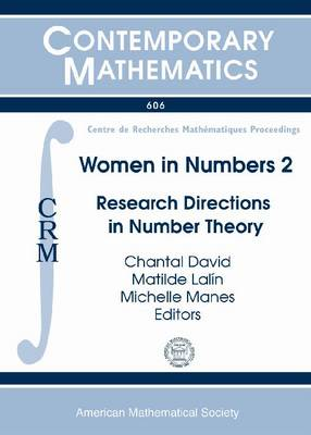 Women in Numbers 2: Research Directions in Number Theory - Contemporary Mathematics (Paperback)