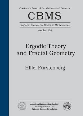 Ergodic Theory and Fractal Geometry - CBMS Regional Conference Series in Mathematics (Paperback)