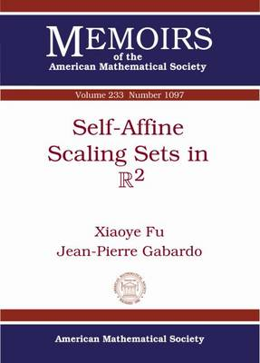 Self-Affine Scaling Sets in R2 - Memoirs of the American Mathematical Society (Paperback)