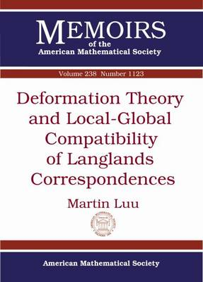 Deformation Theory and Local-Global Compatibility of Langlands Correspondences - Memoirs of the American Mathematical Society (Paperback)