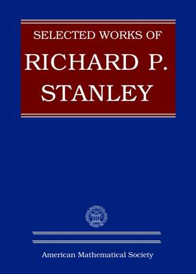 Selected Works of Richard P. Stanley - Collected Works (Hardback)