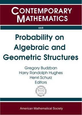 Probability on Algebraic and Geometric Structures - Contemporary Mathematics (Paperback)